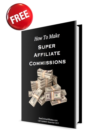 how to make super affiliate commissions 2018 free